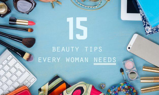 15 Beauty Tips All Women Should Follow