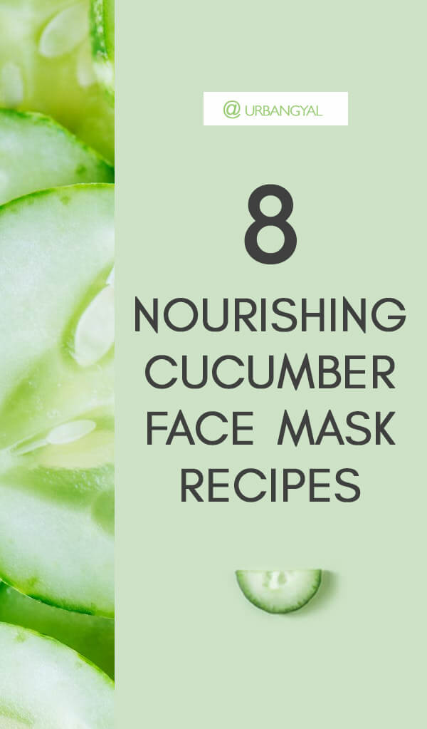 8 DIY Nourishing Cucumber Face Masks 9