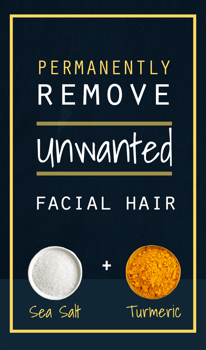How To Permanently Remove Facial Hair With Turmeric And Sea Salt 1