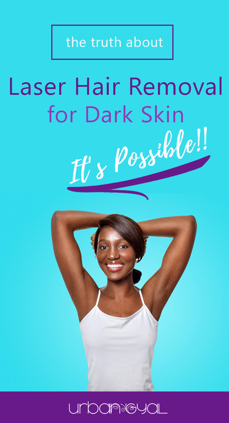 Laser Hair Removal for Dark Skin Tones