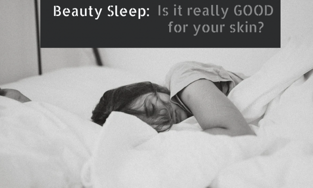 Is Beauty Sleep really good for your Skin?